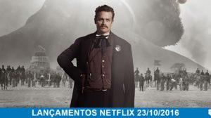 Lançamentos Netflix 23 de Outubro de 2016