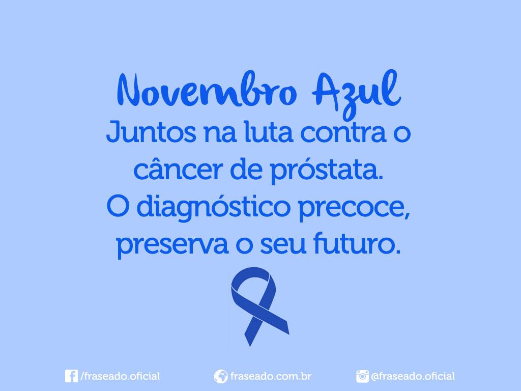 Novembro Azul Frases E Imagens Para Facebook Ou Whatsapp