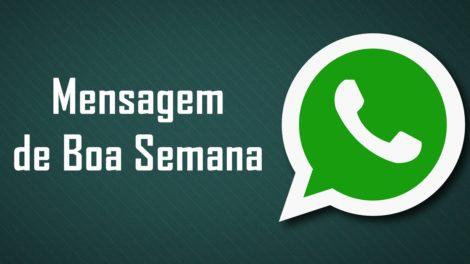 Frases com mensagem de Boa Semana para WhatsApp