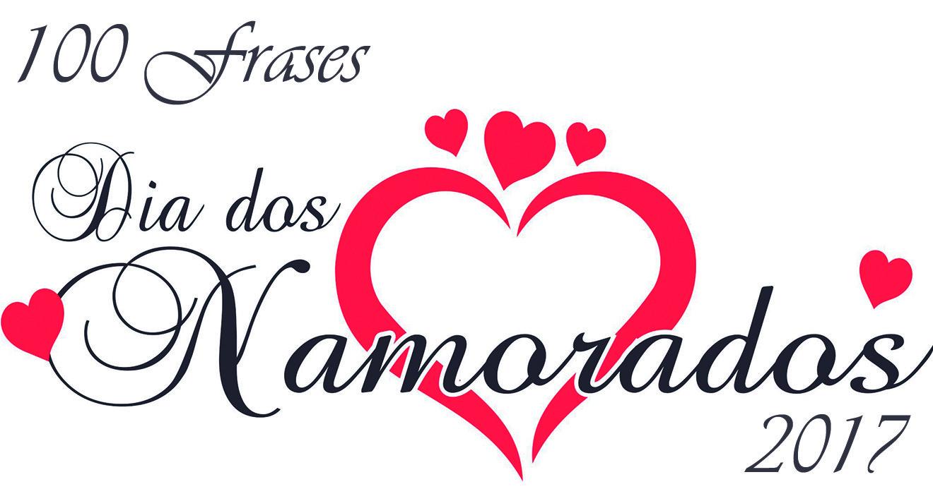 Frases De Amor Para O Dia Dos Namorados 2017