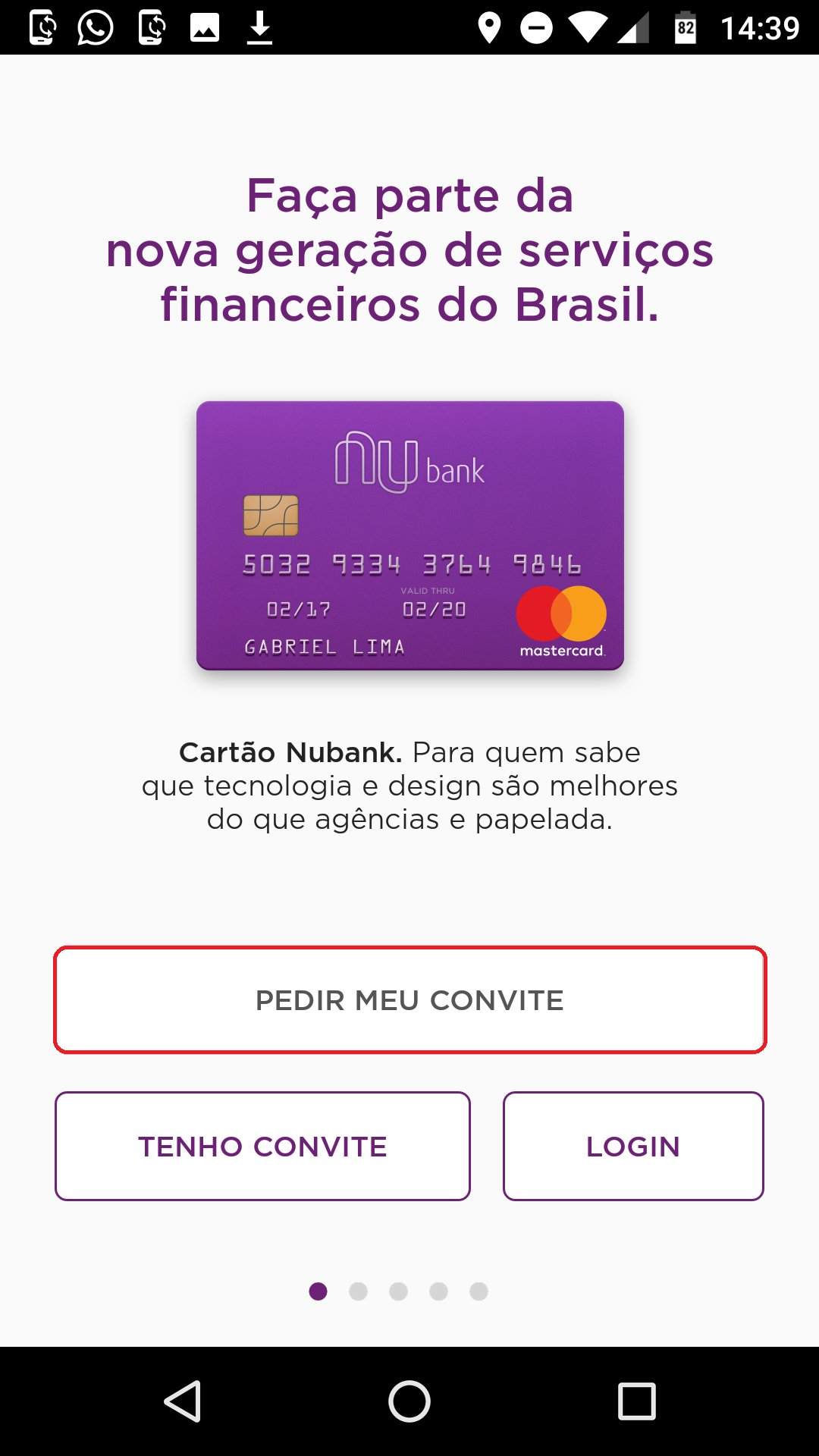 Como Conseguir Convites Para O Nubank E Ser Aprovado Mais Rápido