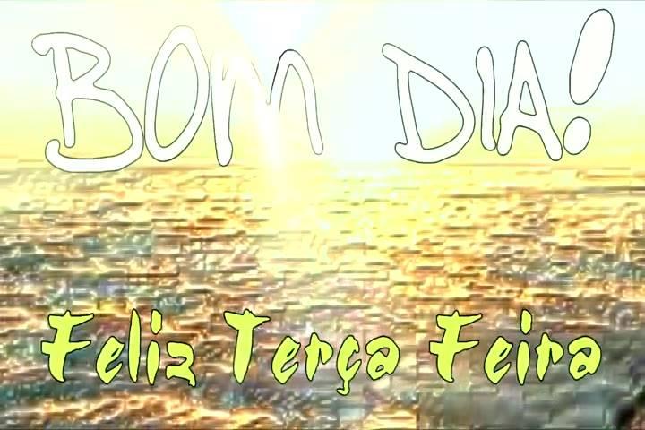 Bom Dia Tenha Uma ótima Quinta Feira: Tenha-uma-linda-terca-feira-bom-dia-bora-ser-feliz-e