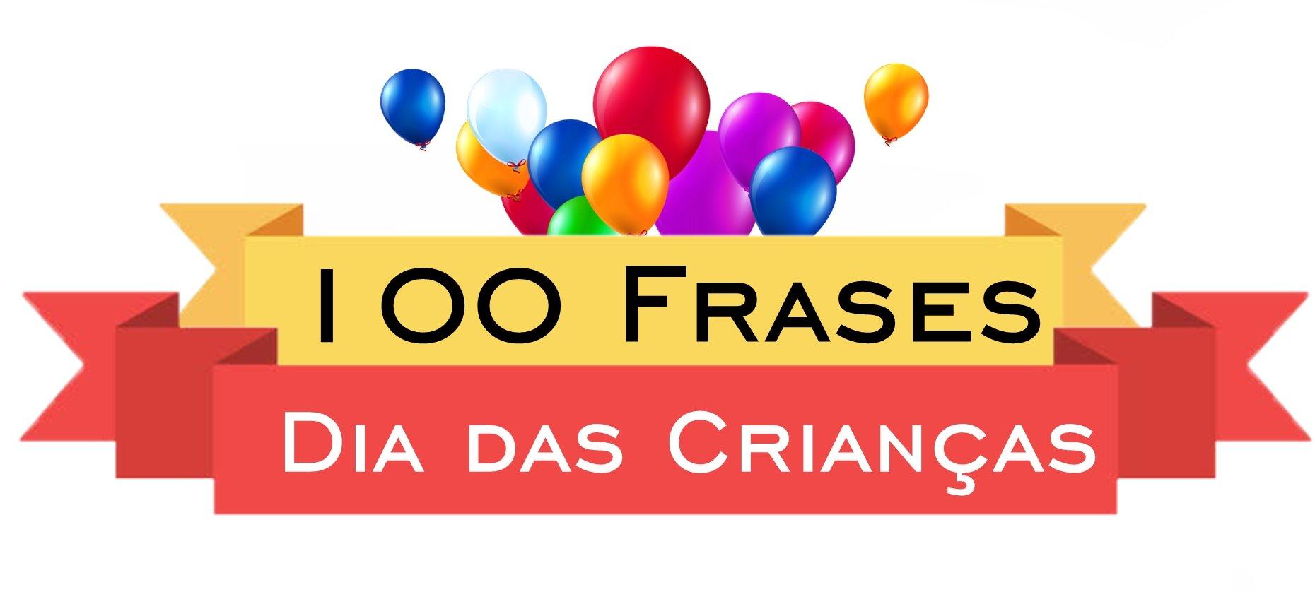 100 Frases Dia Das Crianças Para Seu Post No Facebook