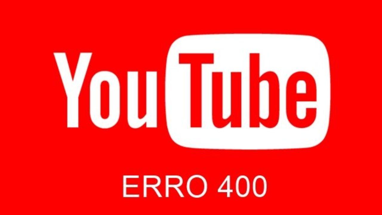 Como corrigir o erro 400 YouTube no app do celular ou na Smart TV